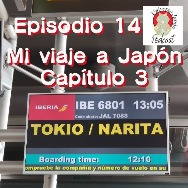 Episodio 14. Universo Japón Podcast