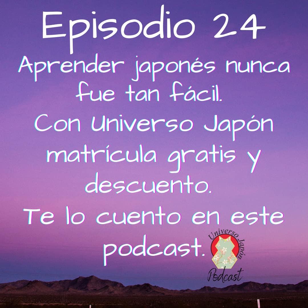 Episodio 24. Aprender japonés