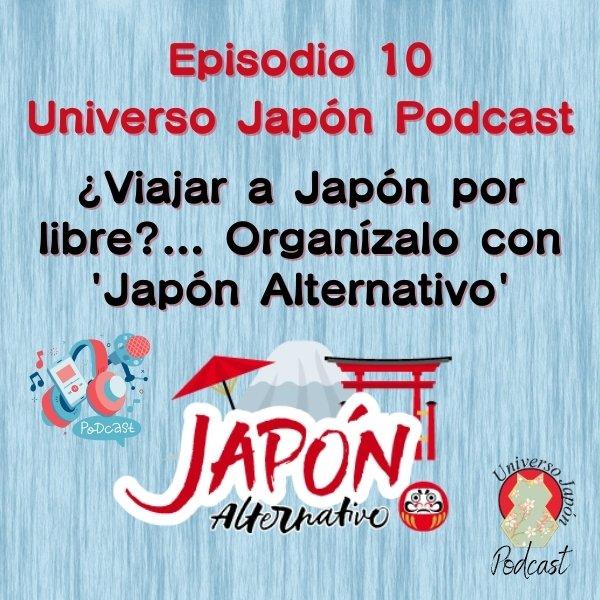 Episodio 10. Universo Japón Podcast