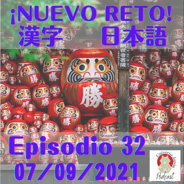 Episodio 32. Nuevo reto japonés y kanji