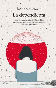 La Dependienta. De Sayaka Murata