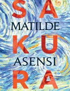 Sakura. De Matilde Asensi