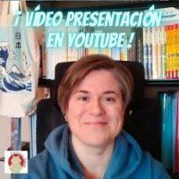 Vídeo presentación en YouTube del Canal Universo Japón